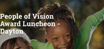 Join Us For Prevent Blindness Dayton People of Vision Luncheon Feb 23
